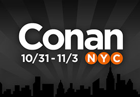 Conan NYC Week